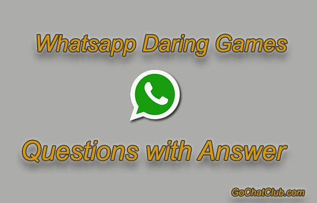 Whatsapp Daring Games