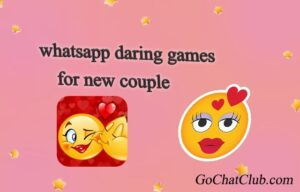 Whatsapp Dare Games For New Couples