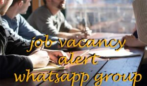 Read more about the article Current Job Vacancies WhatsApp Group Link App