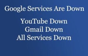 google service is down